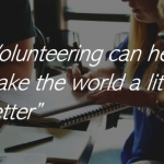 "Team Meeting with Quote ""Volunteering can help make the world a little bi"